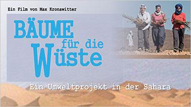 Bäume für die Wüste - Ein Unterrichtsmedium auf DVD