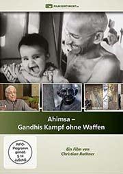 Ahimsa - Gandhis Kampf ohne Waffen - Ein Unterrichtsmedium auf DVD