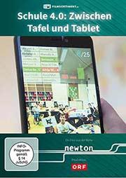 Schule 4.0: Zwischen Tafel und Tablet - wieviel Digitalisierung braucht das Klassenzimmer? - Ein Unterrichtsmedium auf DVD