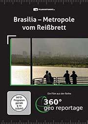 Brasilia - Metropole vom Reißbrett - Ein Unterrichtsmedium auf DVD
