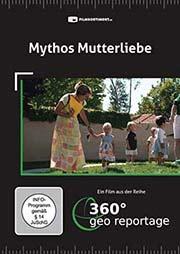 Mythos Mutterliebe - Ein Unterrichtsmedium auf DVD