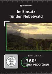 Im Einsatz für den Nebelwald - Ein Unterrichtsmedium auf DVD