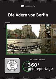Die Adern von Berlin - Ein Unterrichtsmedium auf DVD