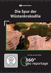 Die Spur der Wüstenkrokodile - Ein Unterrichtsmedium auf DVD