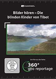 Bilder hören - Die blinden Kinder von Tibet - Ein Unterrichtsmedium auf DVD