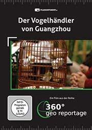 Der Vogelhändler von Guangzhou - Ein Unterrichtsmedium auf DVD
