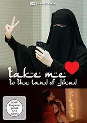 Take me to the Land of Jihad - Ein Unterrichtsmedium auf DVD