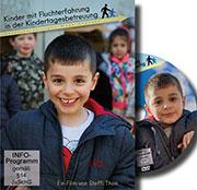 Kinder mit Fluchterfahrungen in der Kindertagesbetreuung - Ein Unterrichtsmedium auf DVD