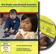 Wie Kinder zum Deutsch kommen - Ein Unterrichtsmedium auf DVD