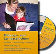 Bildungs- und Lerngeschichten - Ein Unterrichtsmedium auf DVD