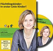 Doku Vortrag von Judit Costa: Flüchtlingskinder: In erster Linie Kinder! - Ein Unterrichtsmedium auf DVD