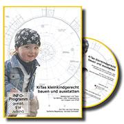 KiTas kleinkindgerecht bauen und ausstatten - Ein Unterrichtsmedium auf DVD
