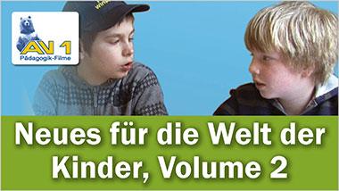 Neues für die Welt der Kinder, Vol.2 - Ein Unterrichtsmedium auf DVD