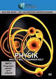 Physik - Was die Welt zusammen h�lt - Ein Unterrichtsmedium auf DVD