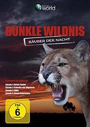 Dunkle Wildnis - Räuber der Nacht - Ein Unterrichtsmedium auf DVD