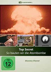 Top Secret - So bauten wir die Atombombe - Ein Unterrichtsmedium auf DVD