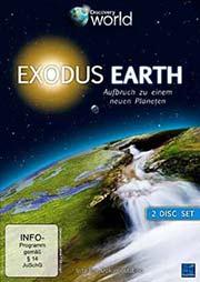 Exodus Earth - Aufbruch zu einem neuen Planeten [2 DVDs] - Ein Unterrichtsmedium auf DVD
