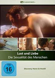 Lust und Liebe - Die Sexualität des Menschen [3 DVDs] - Ein Unterrichtsmedium auf DVD