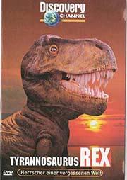 Tyrannosaurus Rex - Herrscher einer vergessenen Welt - Ein Unterrichtsmedium auf DVD