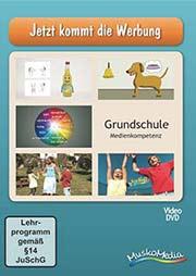Jetzt kommt die Werbung - Ein Unterrichtsmedium auf DVD
