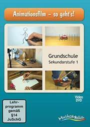 Animationsfilm - so geht's! - Ein Unterrichtsmedium auf DVD