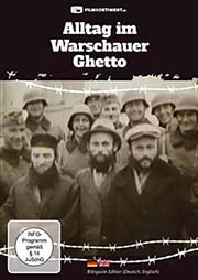 Alltag im Warschauer Ghetto - Ein Unterrichtsmedium auf DVD