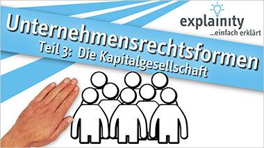 explainity® Erklärvideo - Kapitalgesellschaft einfach erklärt