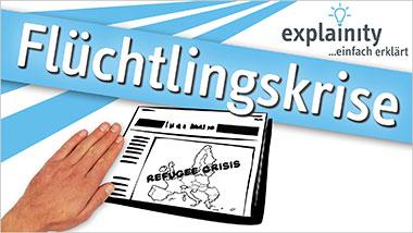 explainity® Erklärvideo - Flüchtlingskrise einfach erklärt - Ein Unterrichtsmedium auf DVD
