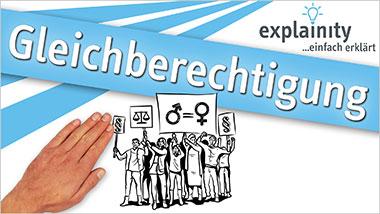 explainity® Erklärvideo - Gleichberechtigung einfach erklärt - Ein Unterrichtsmedium auf DVD