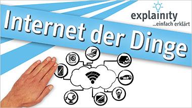 explainity® Erklärvideo - Internet der Dinge einfach erklärt