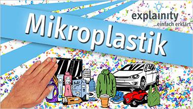 explainity® Erklärvideo - Mikroplastik einfach erklärt - Ein Unterrichtsmedium auf DVD