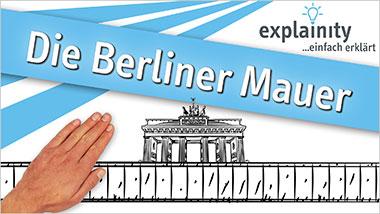 explainity� Erkl�rvideo -�Die Berliner Mauer einfach erkl�rt - Ein Unterrichtsmedium auf DVD