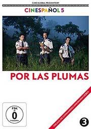 Por las Plumas - Um Hahnesbreite - Ein Unterrichtsmedium auf DVD