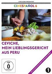 Ceviche, mein Lieblingsgericht aus Peru - Ein Unterrichtsmedium auf DVD