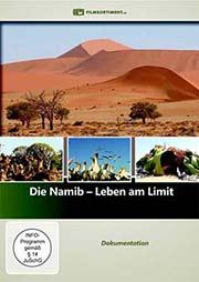 Die Namib - Leben am Limit