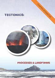 Tectonics: Processes and Landforms - Ein Unterrichtsmedium auf DVD