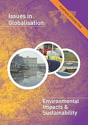 Issues in Globalisation: Environmental Impacts and Sustainability - Ein Unterrichtsmedium auf DVD