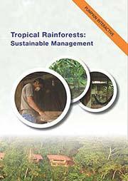 Tropical Rainforests: Sustainable Management - Ein Unterrichtsmedium auf DVD