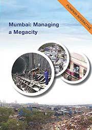 Mumbai: Managing a Megacity
