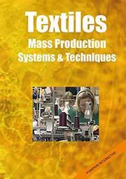 Textiles: Mass Production Systems and Techniques - Ein Unterrichtsmedium auf DVD