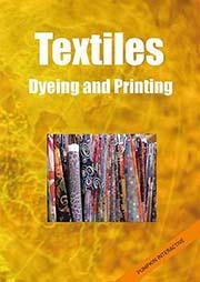 Textiles: Dyeing and Printing - Ein Unterrichtsmedium auf DVD