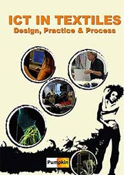 ICT in Textiles: Design, Practice and Process - Ein Unterrichtsmedium auf DVD