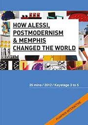 How Alessi, Postmodernism and Memphis changed the world - Ein Unterrichtsmedium auf DVD