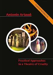 Antonin Artaud: Pactical Approaches to a Theatre of Cruelty - Ein Unterrichtsmedium auf DVD