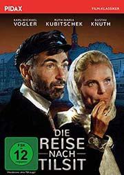 Die Reise nach Tilsit - Ein Unterrichtsmedium auf DVD