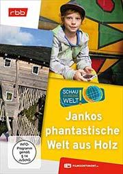 Jankos phantastische Welt aus Holz - Ein Unterrichtsmedium auf DVD