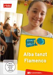 Alba tanzt Flamenco - Ein Unterrichtsmedium auf DVD