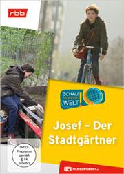 Josef - Der Stadtgärtner - Ein Unterrichtsmedium auf DVD