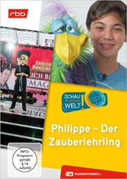 Philippe - Der Zauberlehrling - Ein Unterrichtsmedium auf DVD