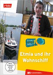 Etmia und ihr Wohnschiff - Ein Unterrichtsmedium auf DVD